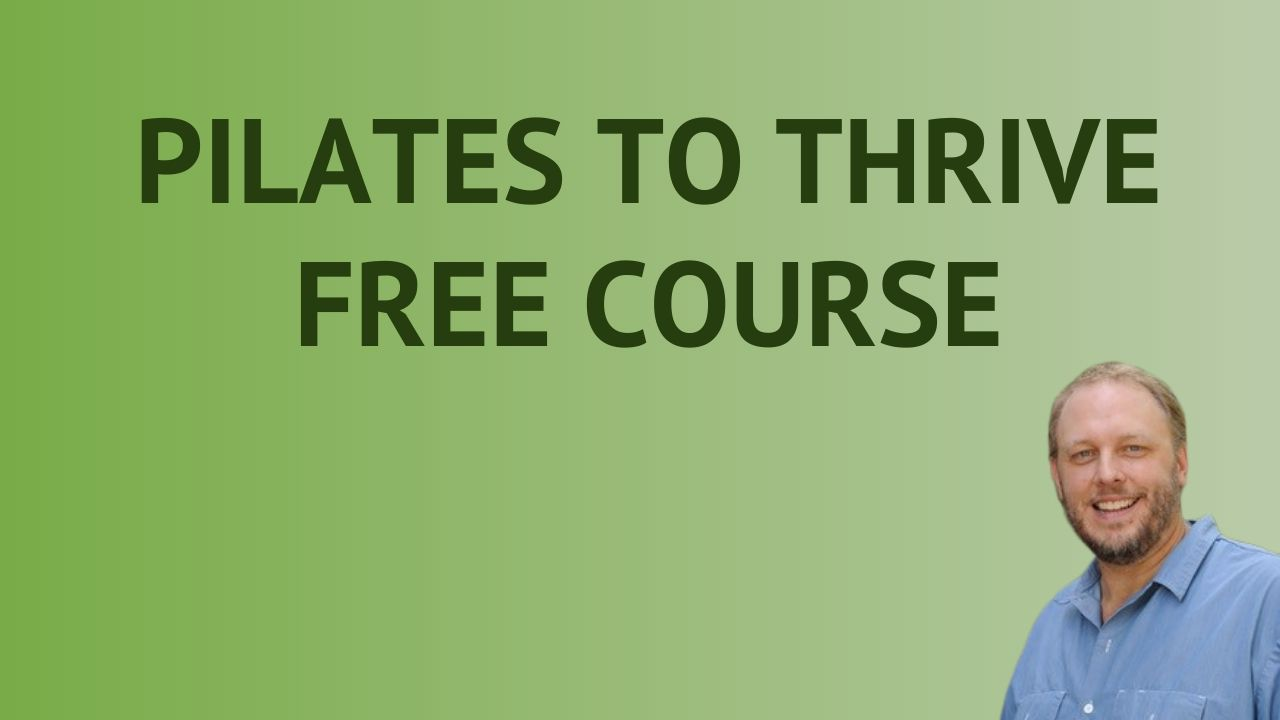 Pilates To Thrive Free Course